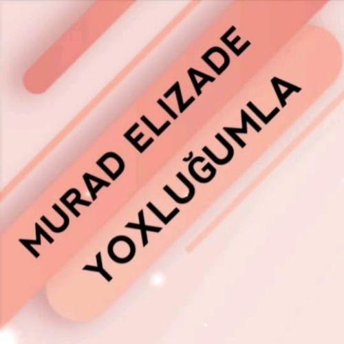 مراد علیزاده - یوکلوغومدا