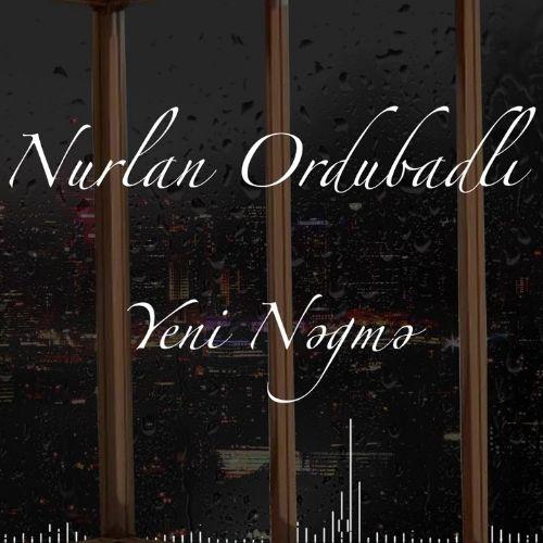 نورلان اوردوبادلی - ینی نغمه