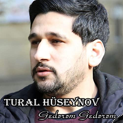 تورال حسینوف - گدرم گدرم