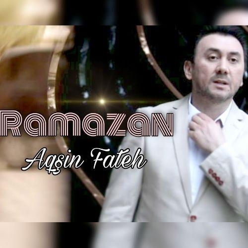 آکشین فاتح - رمضان