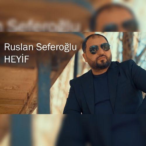 روسلان صفراوغلو - حیف